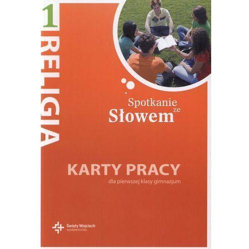 Pedagogika, Katechizm Spotkanie ze Słowem. Karty Pracy. Klasa 1. Gimnazjum (opr. miękka)