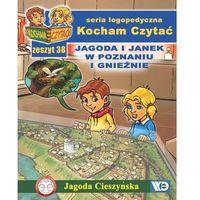 Książki dla dzieci, Kocham czytać zeszyt 38 jagoda i janek w poznaniu i gnieźnie (opr. miękka)