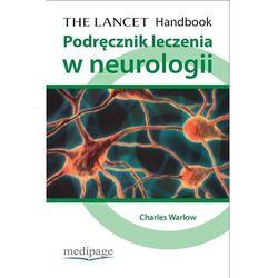 The Lancet. Podręcznik leczenia w neurologii (opr. miękka)