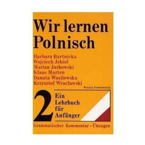 Książki do nauki języka, Wir lernen Polnisch. Ein Lehrbuch fr Anfnger (opr. miękka)