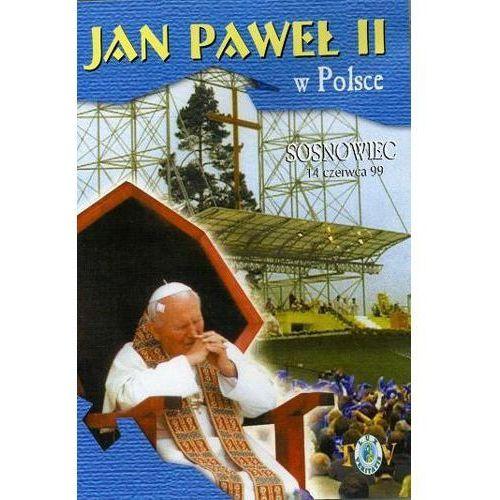 Filmy religijne i teologiczne, Jan Paweł II w Polsce 1999 r - SOSNOWIEC - DVD