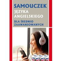 Książki do nauki języka, Samouczek j. angielskiego dla śred. zaaw. + 3 CD (opr. broszurowa)