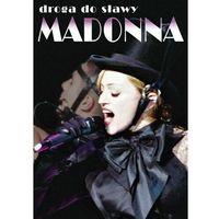 Filmy dokumentalne, Madonna - Droga Do Sławy