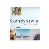 Książki kulinarne i przepisy, Skandynawia od kuchni. (opr. twarda)