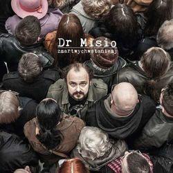 Dr Misio - ZMARTWYCHWSTANIEMY