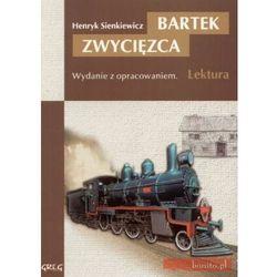 Bartek zwycięzca. Wydanie z opracowaniem (opr. broszurowa)