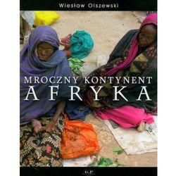 Mroczny kontynent Afryka (opr. miękka)