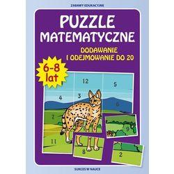 Puzzle matematyczne. Dodawanie i odej.do 20 w.2015