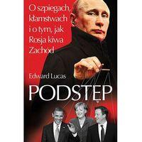 E-booki, Podstęp. O szpiegach, kłamstwach i o tym, jak Rosja kiwa Zachód