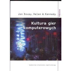 Kultura gier komputerowych - Dovey Jon, Kennedy Helen W. (opr. miękka)