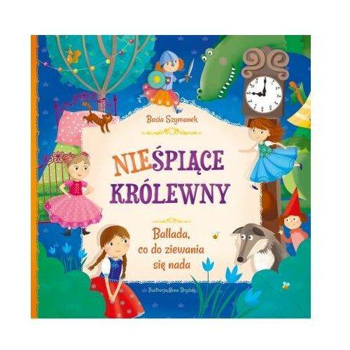Książki dla dzieci, Nieśpiące królewny (opr. twarda)