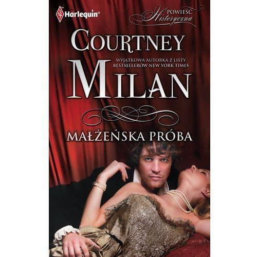 E-booki, Małżeńska próba - Courtnay Milan