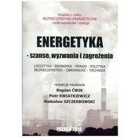 Leksykony techniczne, Energetyka - szanse, wyzwania i zagrożenia - Fundacja na rzecz Czystej Energii