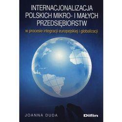 Internacjonalizacja polskich mikro- i małych przedsiębiorstw - Joanna Duda (opr. miękka)