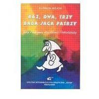Książki dla dzieci, Raz, dwa, trzy Baba Jaga patrzy - Elżbieta Wójcik (opr. broszurowa)