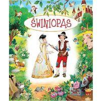 Książki dla dzieci, Bajki bajeczki Świniopas (opr. twarda)
