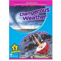 Książki do nauki języka, Macmillan Children's Readers Level 5 Dangerous Weather/The Weather Machine (opr. miękka)