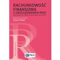 Biblioteka biznesu, RACHUNKOWOŚĆ FINANSOWA Z UWZGLĘDNIENIEM MSSF - JÓZEF PFAFF (opr. miękka)