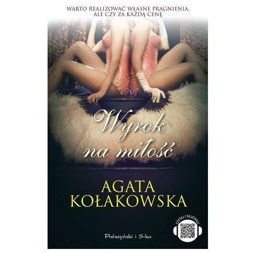 Literatura kobieca, obyczajowa, romanse, Wyrok na miłość (opr. miękka)