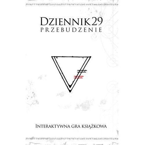 Literatura młodzieżowa, Dziennik 29. Przebudzenie (opr. twarda)