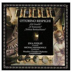 Ottorino Respighi - Gli Ucelli / Il Tramonto / Trittico Botticelliano - Różni Wykonawcy (Płyta CD)