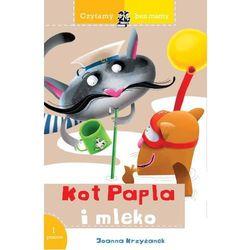 Czytamy bez mamy. Kot Papla i mleko - Joanna Krzyżanek (opr. miękka)