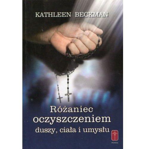 Książki religijne, Różaniec oczyszczeniem duszy, ciała i umysłu (opr. miękka)