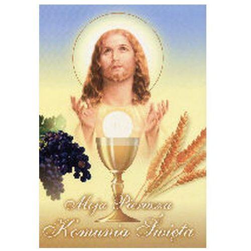 Książki religijne, Moja Pierwsza Komunia Święta Praca zbiorowa