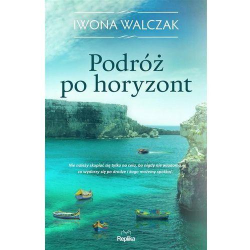 Literatura kobieca, obyczajowa, romanse, Podróż po horyzont (opr. miękka)