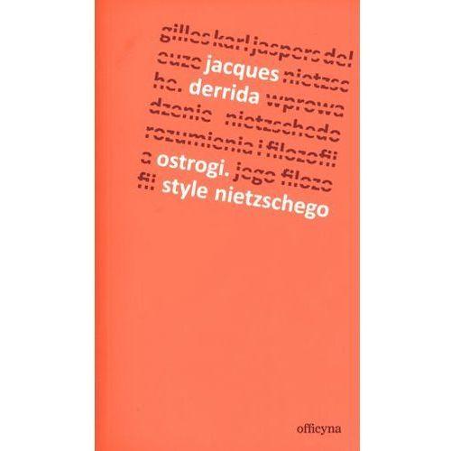 Filozofia, Ostrogi Style Nietzschego (opr. miękka)