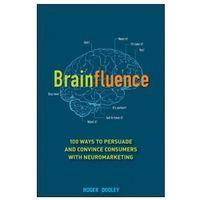 Biblioteka biznesu, Brainfluence : 100 Ways To Persuade And Convince Consumers With Neuromarketing (opr. twarda)