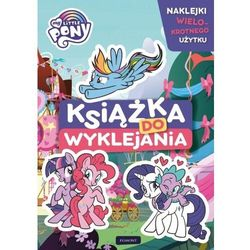 My Little Pony. Książka do wyklejania - Kruszyńska Marta - książka (opr. miękka)