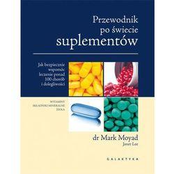 Przewodnik po świecie suplementów - Mark Moyad (opr. miękka)