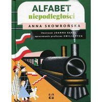 Książki dla dzieci, Alfabet Niepodległości - Anna Skowrońska (opr. twarda)