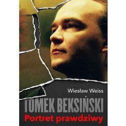 Tomek Beksiński. Portret prawdziwy (opr. twarda)