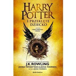 Harry potter i przeklęte dziecko. część 1 i 2. wydanie poszerzone (opr. twarda)
