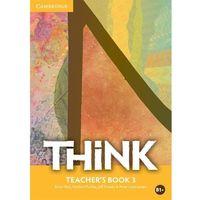 Książki do nauki języka, Think 3. Książka Nauczyciela (opr. miękka)