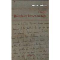 Historia, Statut Bolesława Krzywoustego (opr. broszurowa)