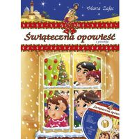 Książki dla dzieci, Świąteczna opowieść z piosenką (opr. miękka)
