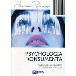 Psychologia konsumenta - Katarzyna Stasiuk, Maison Dominika (opr. miękka)