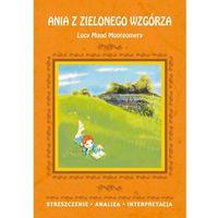 Lektury szkolne, L-10 Ania z zielonego wzgórza + zakładka do książki GRATIS (opr. broszurowa)