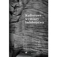 Filozofia, Kulturowe wymiary ludobójstwa (opr. miękka)