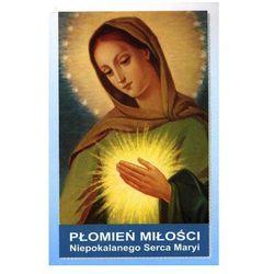 Płomień Miłości Niepokalanego Serca Maryi (opr. miękka)