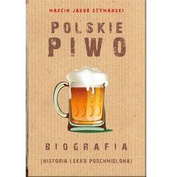 Polskie piwo - Marcin J. Szymański - ebook