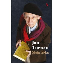 Moja Arka - Jan Turnau (opr. twarda)