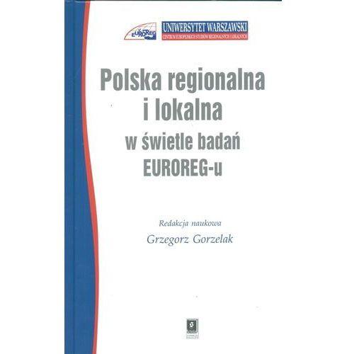 Biblioteka biznesu, Polska regionalna i lokalna w świetle badań EUROREG-u (opr. twarda)