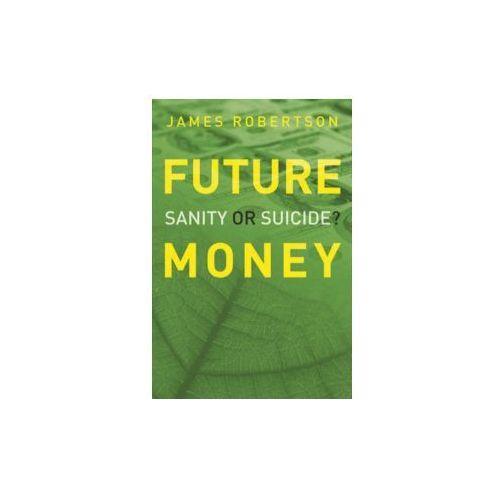 Książki o biznesie i ekonomii, Future Money