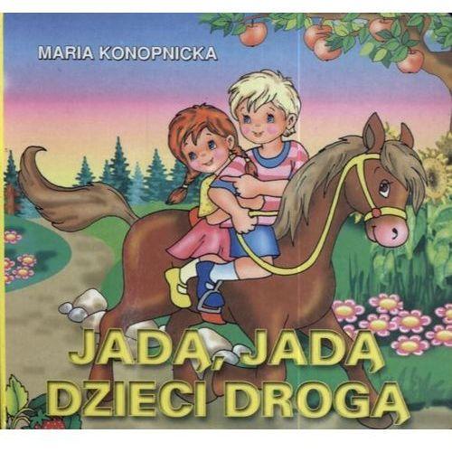 Książki dla dzieci, JADĄ, JADĄ DZIECI DROGĄ (opr. twarda)