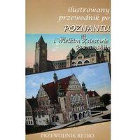 Przewodniki turystyczne, Ilustrowany przewodnik po Poznaniu z 1909 r. (opr. broszurowa)
