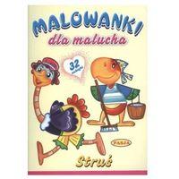 Książki dla dzieci, Struś Malowanka dla malucha (opr. miękka)